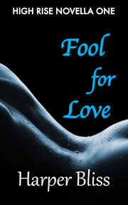 Fool for Love by Harper Bliss