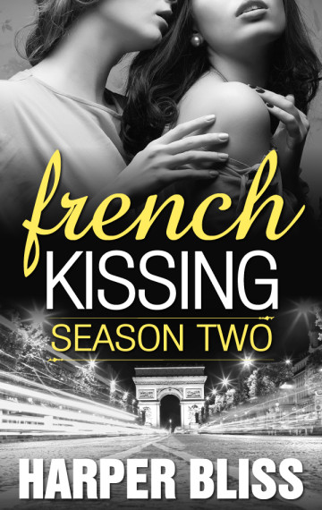 French Kissing: Season Two