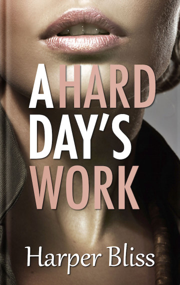 A Hard Day's Work