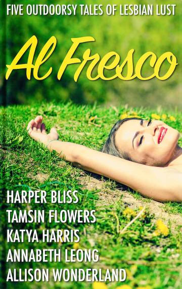 Al Fresco: Five Outdoorsy Tales of Lesbian Lust