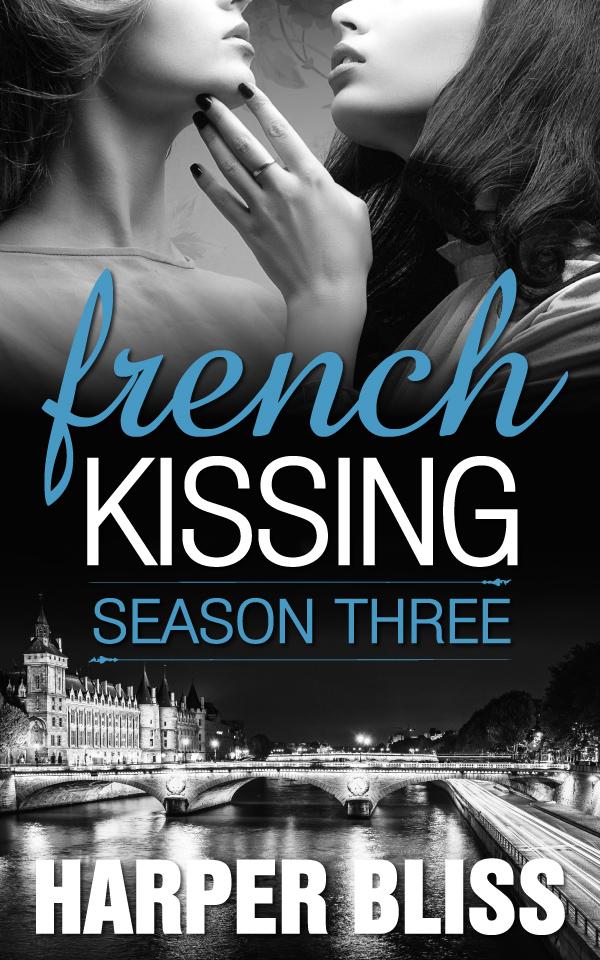 French Kissing: Season Three