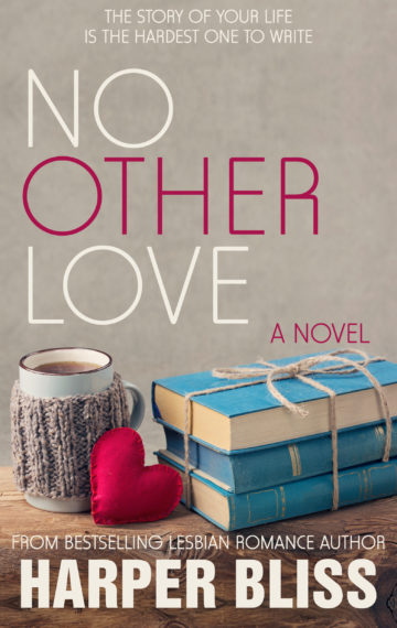 No Other Love (Pink Bean Series – Book 6)