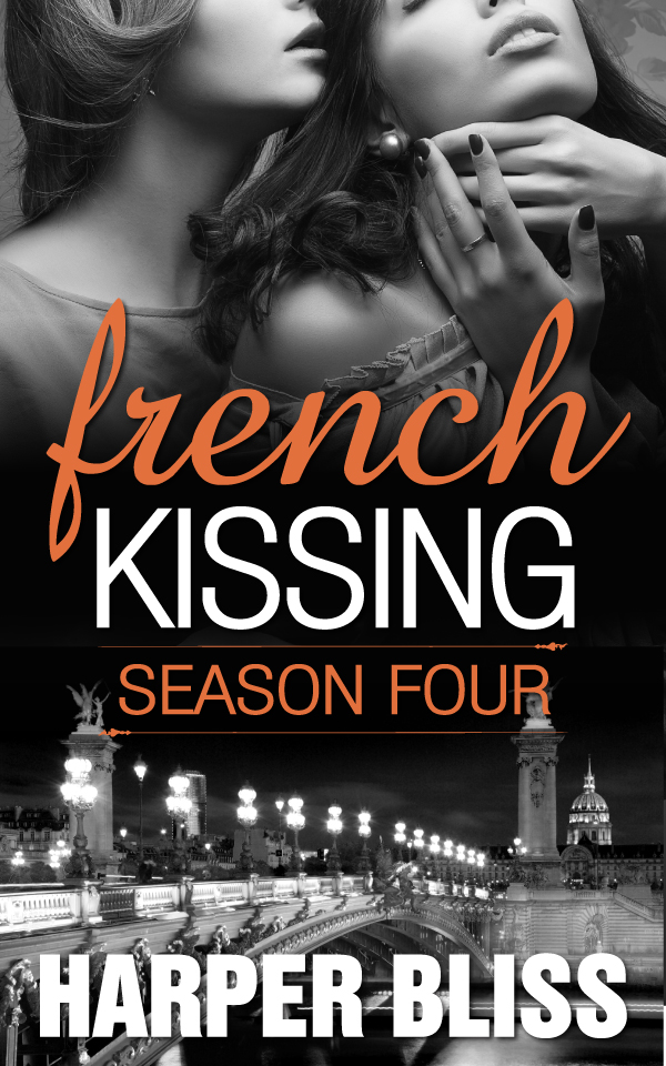 French Kissing: Season Four